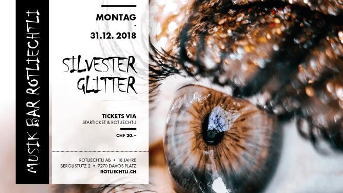 Silvester - Glitter Musicbar Rotliechtli Davos Platz Tickets