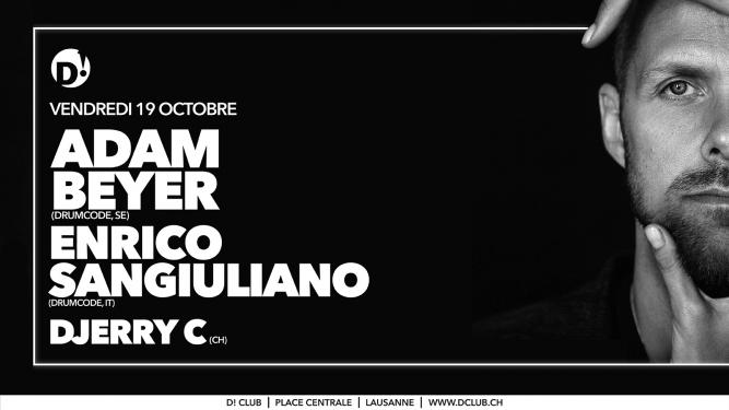 Adam Beyer + Enrico Sangiuliano D! Club Lausanne Billets