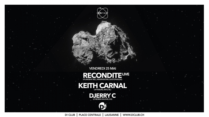 Recondite live + Keith Carnal D! Club Lausanne Billets