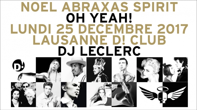Noel Abraxas Spirit / For Noise D! Club Lausanne Billets