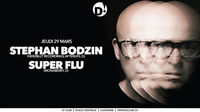 Stephan Bodzin & Super Flu D! Club Lausanne Tickets