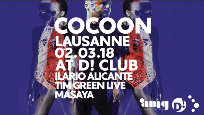 Cocoon Night in Lausanne D! Club Lausanne Tickets