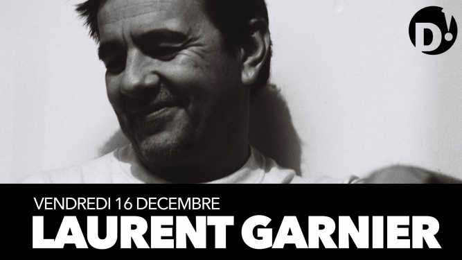 Laurent Garnier + Mirko Loko D! Club Lausanne Billets