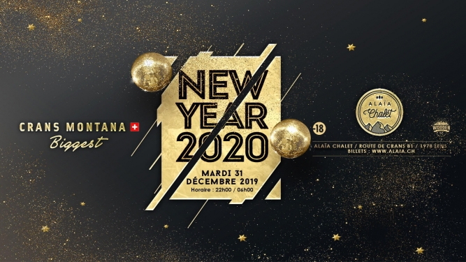 Crans Montana - Biggest New Year 2019 ALAÏA CHALET Lens Billets