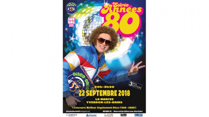 Soiree Annees 80 Salle de LA MARIVE Yverdon-les-Bains Billets