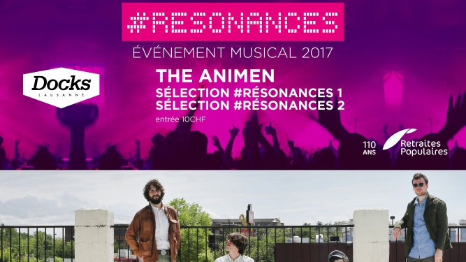#Resonances : The Animen Les Docks Lausanne Tickets