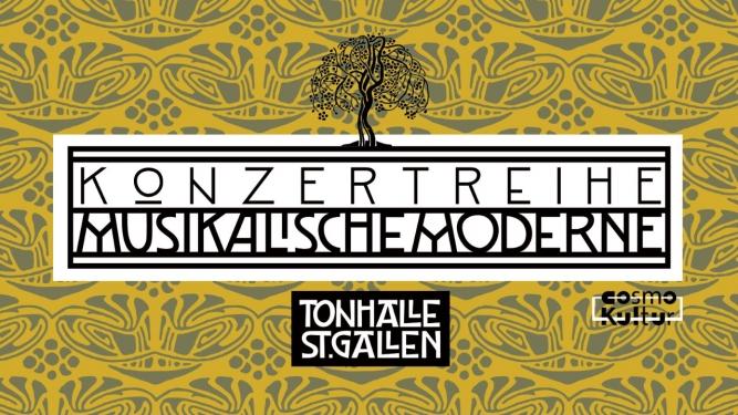 Konzertreihe Musikalische Moderne Tonhalle St Gallen Tickets