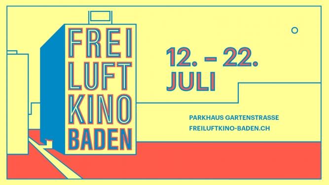 Freiluftkino Baden 2017 Oberste Etage Parkhaus Gartenstrasse Baden Tickets