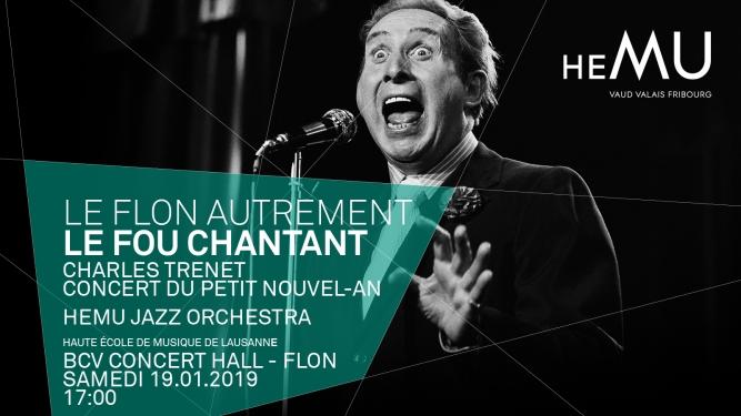 Le Flon autrement: Le fou chantant - Charles Trenet BCV Concert Hall Lausanne Billets