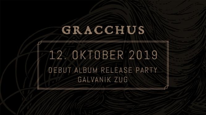 Gracchus Debut Album Release Party Kulturzentrum Galvanik Zug Tickets