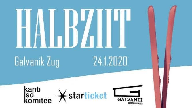 Halbziit - Après Ski Kulturzentrum Galvanik Zug Tickets