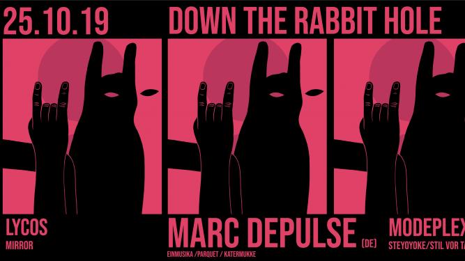 Down the Rabbit Hole w/ Marc DePulse (DE), Modeplex (DE) Gaskessel Bern Tickets