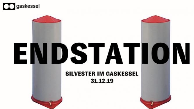 Endstation Silvester im Gaskessel Bern Gaskessel Bern Tickets