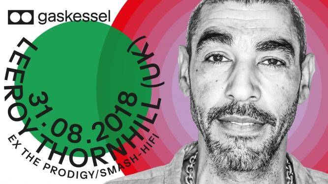 Leeroy Thornhill / Ex The Prodigy Gaskessel Bern Tickets