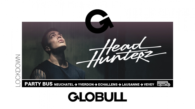 Party Bus Headhunterz (NL) x Lockdown Globull Bulle Billets