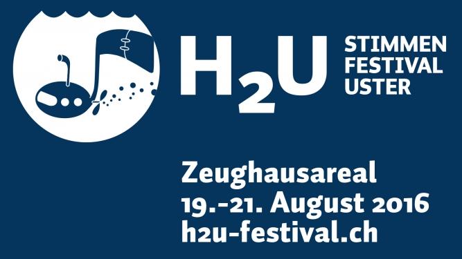 H2U Stimmenfestival Zeughausareal Uster Tickets