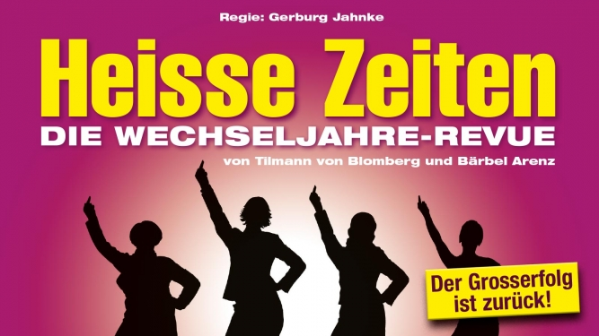 Heisse Zeiten 2018 Musical Theater Basel Tickets