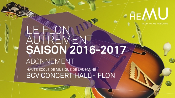 """Abonnement """"Le Flon autrement"""" 2016-2017 BCV Concert Hall Lausanne Tickets"""