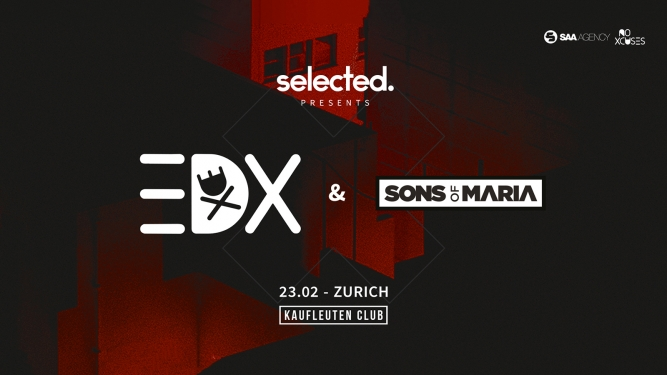 Selected w/EDX Kaufleuten Klubsaal Zürich Billets