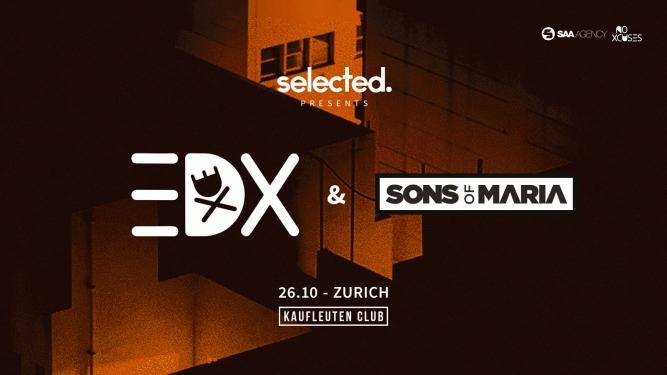 Selected w/EDX Kaufleuten Klubsaal Zürich Tickets