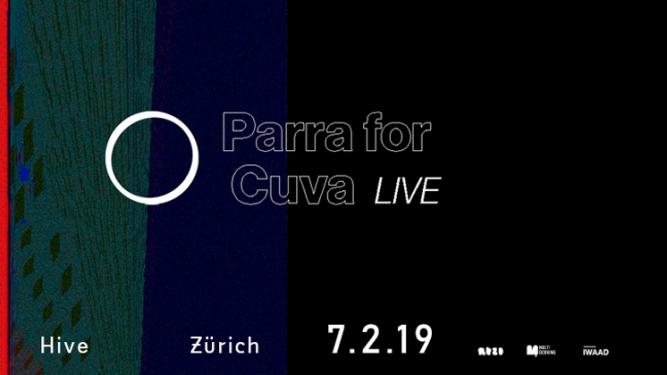 Parra For Cuva Hive Zürich Tickets
