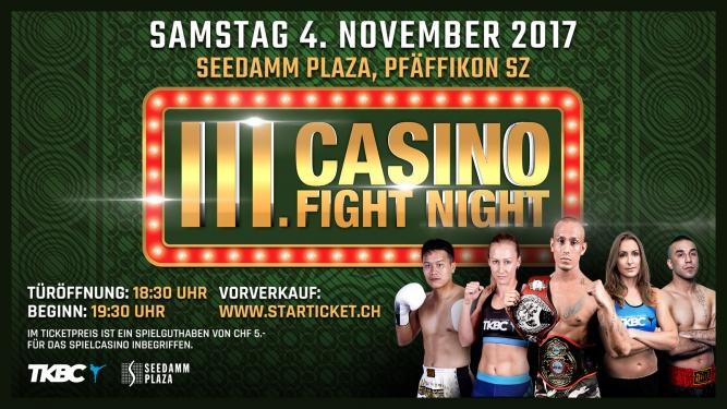 3. Casino Fight Night SEEDAMM PLAZA Pfäffikon SZ Tickets