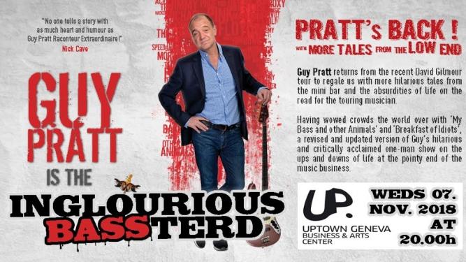 Guy Pratt is the Inglorious Bassterd Uptown Geneva Genève Tickets