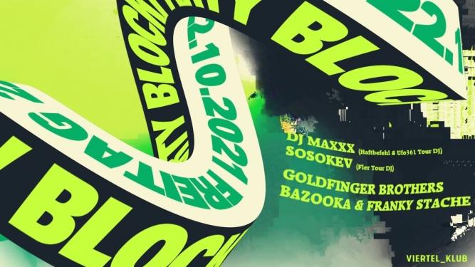 Block Party with DJ Maxxx Viertel Klub Basel Biglietti