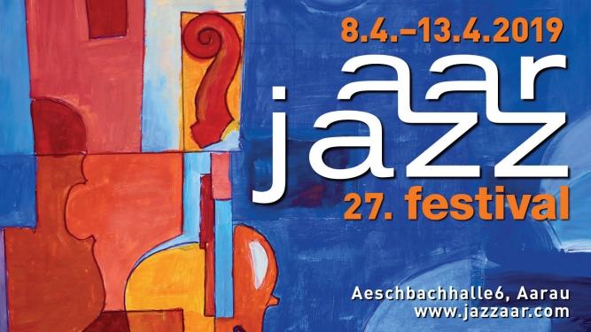 Jazzaar Festival 2019 Aeschbachhalle6 Aarau Tickets