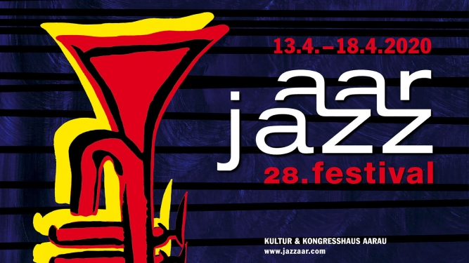 Jazzaar Festival 2020 Kultur- und Kongresszentrum Aarau Tickets