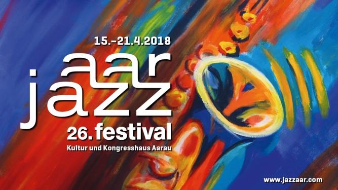 Jazzaar Festival 2018 Kultur- und Kongresshaus Aarau Biglietti