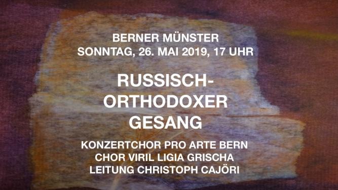 Russisch-orthodoxer Gesang Berner Münster Bern Tickets