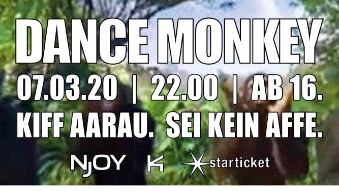 Dance Monkey KIFF Aarau Tickets