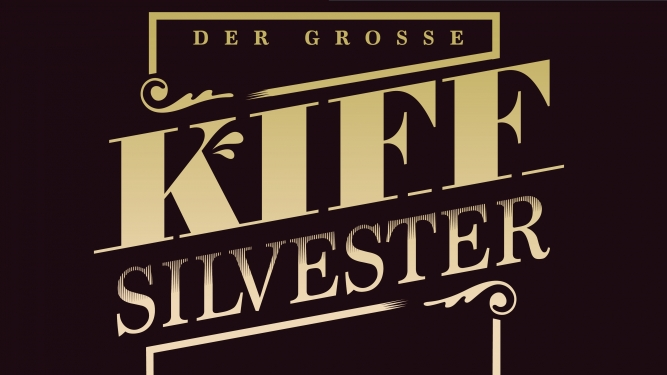 Der grosse KIFF Silvester KIFF Aarau Tickets