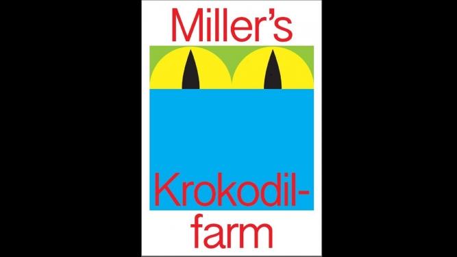 Krokodilfarm: Familienprogramm mit Müller-Z'morgen Miller's Zürich Billets
