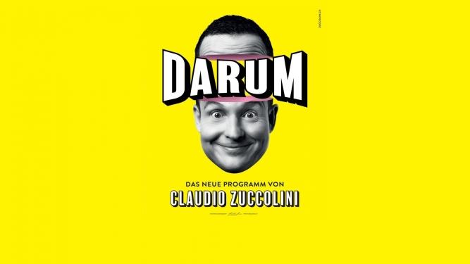 Claudio Zuccolini mit seinem neuen Programm «DARUM» Ägerten Saal im Schulhaus Ägerten Wettswil a.A. Tickets