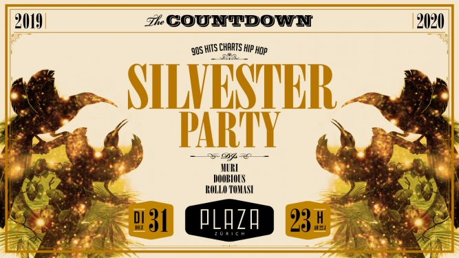 Silvesterparty 2019 / 2020 Plaza Zürich Tickets