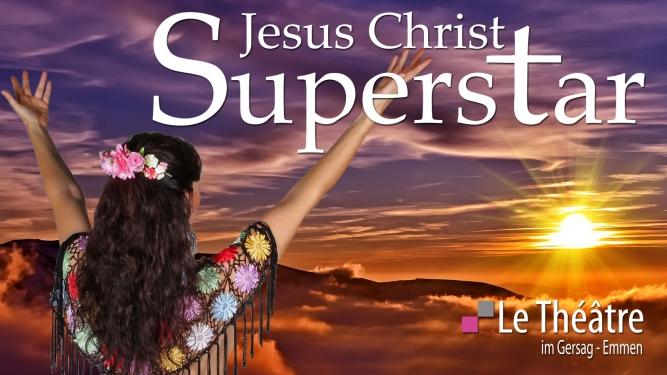 Jesus Christ Superstar Le Théâtre, im Gersag Emmenbrücke Billets
