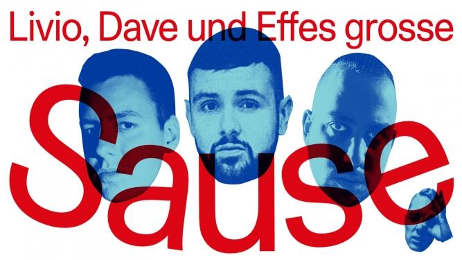 «Livio, Dave und EffE's grosse Sause» Südpol Luzern Tickets