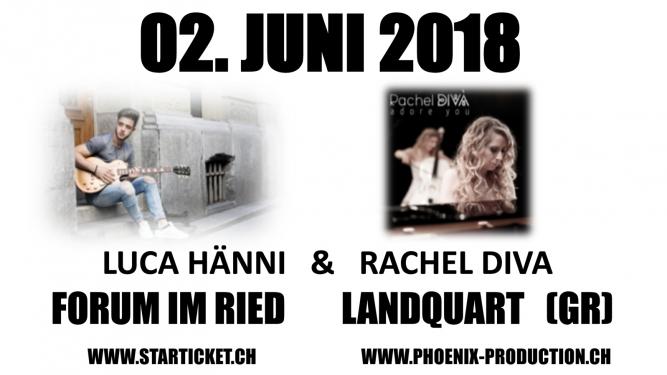 Luca Hänni & Rachel Diva Forum im Ried Landquart Tickets