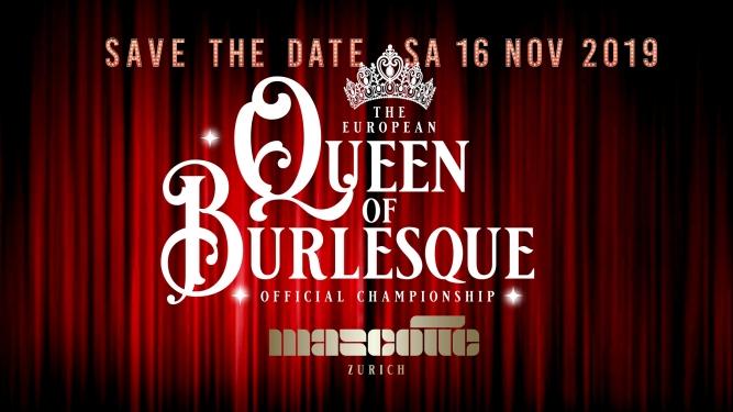 The European Queen of Burlesque© Mascotte Zürich Biglietti