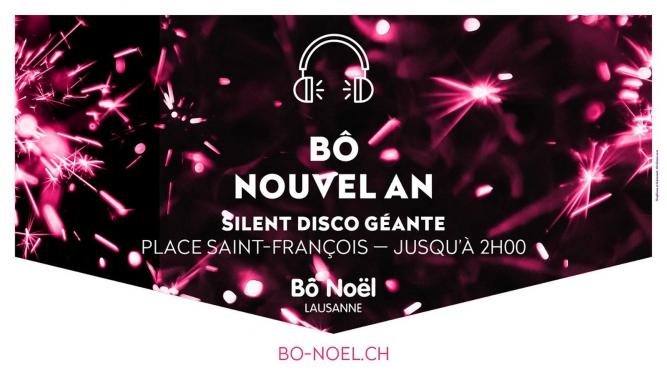 Bô Nouvel An Silent Disco Géante Place Saint-François Lausanne Billets