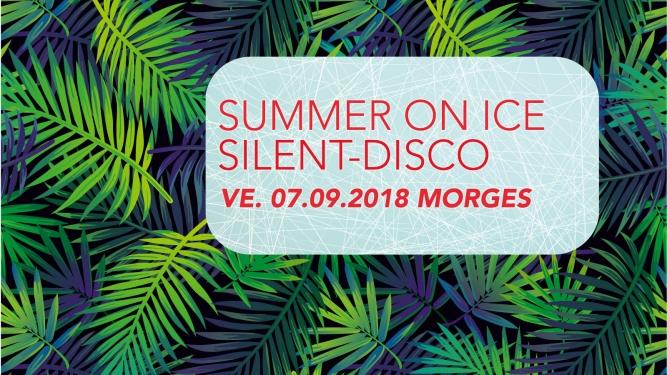 Summer on Ice Silent-Disco Patinoire des Eaux Minérales Morges Billets