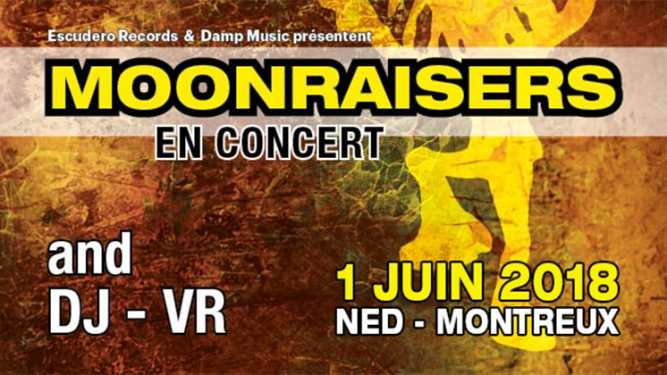 Moonraiser @ NED Ned Music Club Montreux Billets