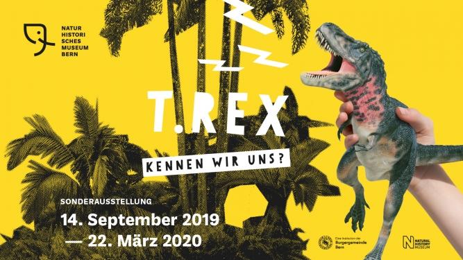 T-Rex - Kennen wir uns? Naturhistorisches Museum Bern Bern Tickets