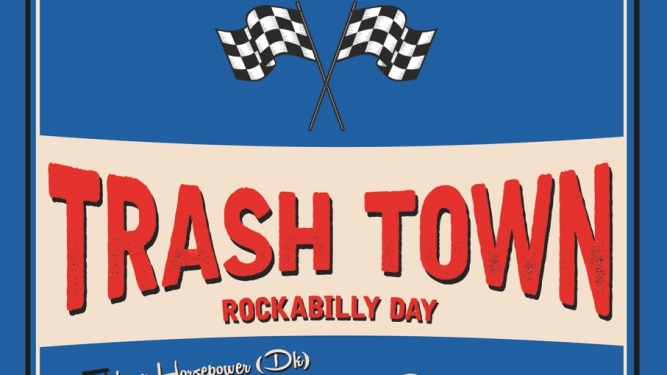 Trash Town Rockabilly Day Nordportal Baden Billets