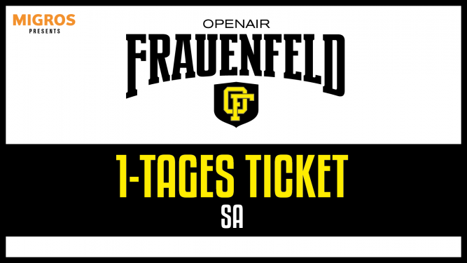 1-Tages Ticket SA Grosse Allmend Frauenfeld Tickets