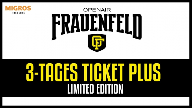 3-Tages Ticket DO-SA Plus Grosse Allmend Frauenfeld Tickets