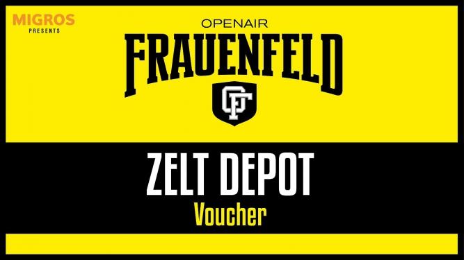 Voucher für Zelt-Depot Grosse Allmend Frauenfeld Tickets