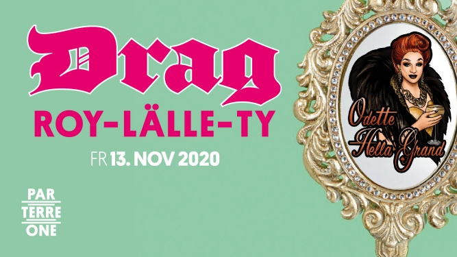 Drag Roy-lälle-ty Parterre One Music Basel Tickets